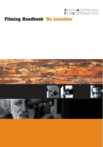Filming Handbook 'On Location' - South Australian Film Corporation