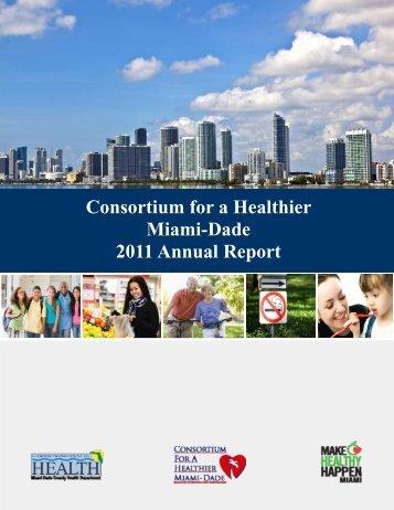 2011 Consortium Annual Report - Consortium for a Healthier Miami ...