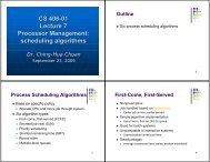 CS 406-01 Lecture 7 Processor Management: scheduling algorithms