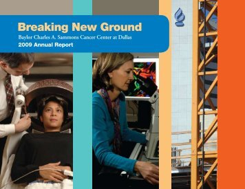 Breaking New Ground - Baylor Health Care System