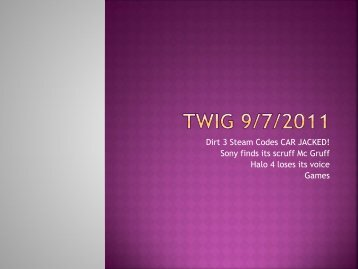 TWIG 9-7-11