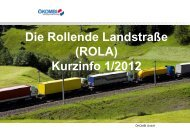 Die Rollende Landstraße (ROLA) Kurzinfo 1/2012 - Transporteure