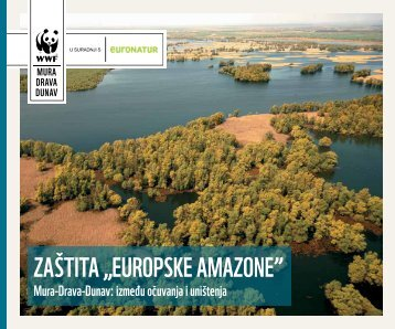Trans-Boundary River System of the Mura, Drava and Danube - WWF