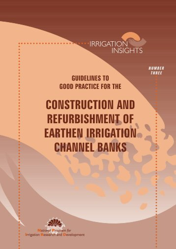 construction and refurbishment of earthen irrigation channel banks