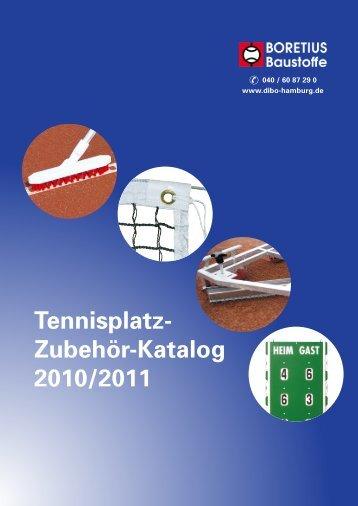 Tennisplatz- Zubehör-Katalog 2010/2011 - Dieter, Boretius ...