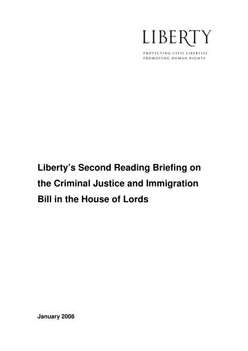 Criminal Justice and Immigration Bill - Liberty