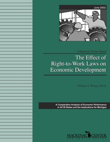 The Effect of Right-to-Work Laws on Economic Development The ...