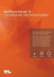 MailStore Server® 8 TECHNISCHE SPEZIFIKATIONEN
