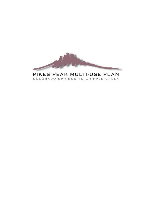 Pikes Peak Multi Use Plan - Colorado Springs Utilities