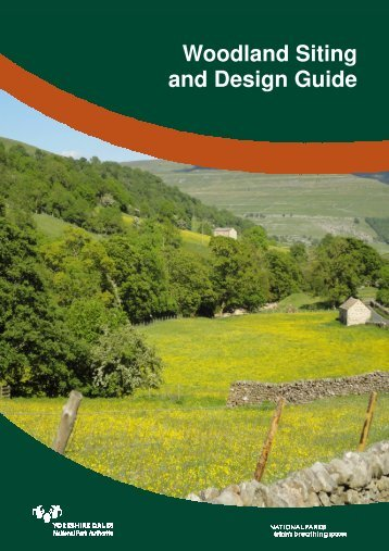 Woodland Siting and Design Guide - Yorkshire Dales National Park