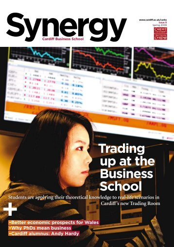 Issue 8 (Spring 2009) - Cardiff Business School - Cardiff University