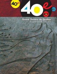2010-2011 [PDF, 4,92 Mo] - Grand Théâtre de Québec