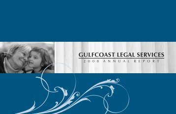 ann rpt 2008 58.cdr - Gulfcoast Legal Services