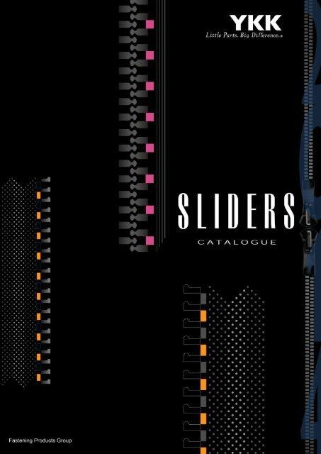 Sliders Catalogue - YKK Zippers - YKK Japan ©2014