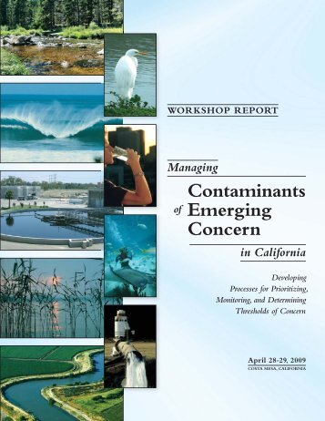 Managing Contaminants of Emerging Concern in California