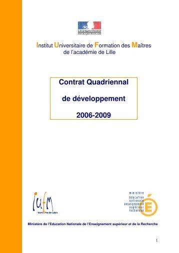 Contrat Quadriennal de développement 2006-2009 - IUFM
