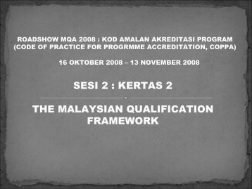 SESI 2 : KERTAS 2 THE MALAYSIAN QUALIFICATION FRAMEWORK