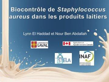 Biocontrôle de Staphylococcus aureus dans les produits laitiers.