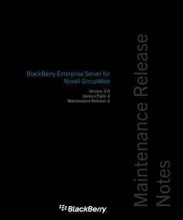Maintenance Release Notes - BlackBerry Enterprise Server for Novell