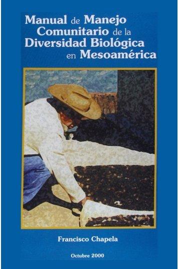 Manual de Manejo Comunitario de la Diversidad ... - Era-mx.org