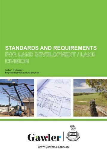 Standards and Requirements for the Development ... - Town of Gawler