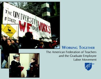 Working Together: The American Federation of Teachers and the ...