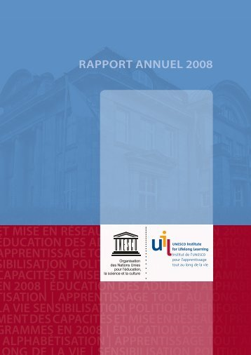 Rapport annuel 2008.pdf - UNESCO Institute for Lifelong Learning