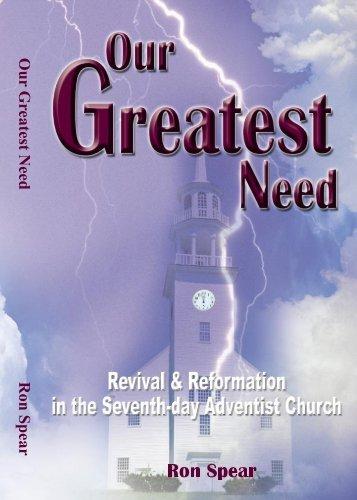 Our Greatest Need Ron Spear - The Eternal Gospel Church