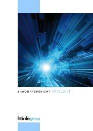 3-Monatsbericht 2012/2013 - Dr. Hönle AG