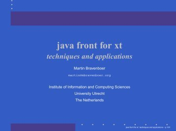java front for xt techniques and applications - Martin Bravenboer