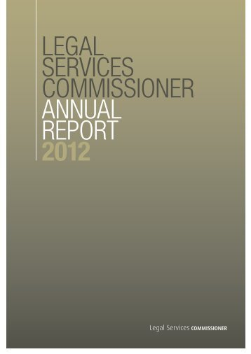 LEGAL SERVICES COMMISSIONER ANNUAL REPORT 2012