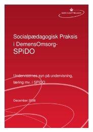 Socialpædagogisk Praksis i DemensOmsorg- - Socialstyrelsen