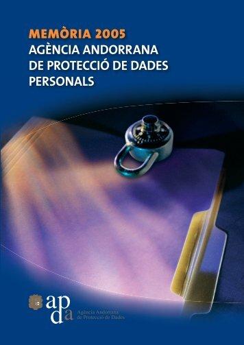 Memòria de l'APDA de l'any 2005 - Agència Andorrana de Protecció ...