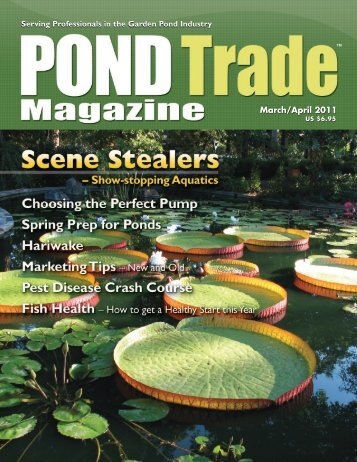 Download the March / April, 2011 PDF - Pond Trade Magazine
