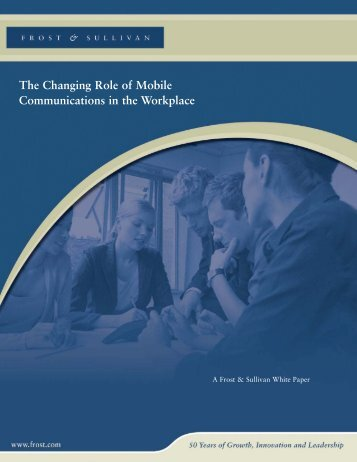 The Changing Role of Mobile Communications in the Workplace