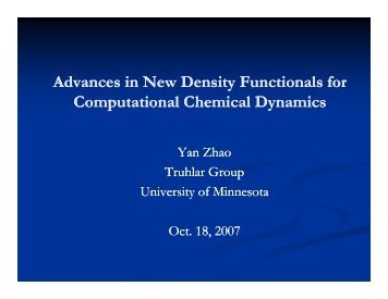 New density functionals by Yan Zhao - Chemical Theory Center ...