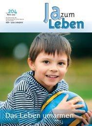 Zeitschrift Nr. 204 (März 2013) - Ja zum Leben Sektion Bern