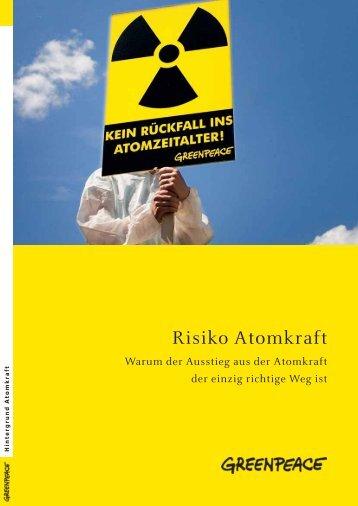 Risiko Atomkraft - Greenpeace