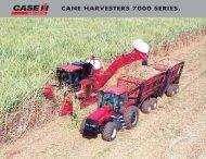 CANE HARVESTERS 7000 SERIES. - Case IH