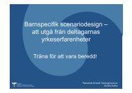 Barnspecifik scenariodesign – att utgå från deltagarnas ... - nakos
