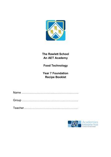 Yr7 Recipe Book 2012.pdf - The Rawlett School