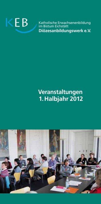 Veranstaltungen 1. Halbjahr 2012 - Bistum Eichstätt