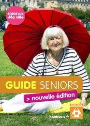 Guide Seniors- Edition 2012 - Bordeaux