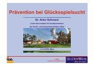 Vortrag Artur Schroers - Österreichische ARGE Suchtvorbeugung
