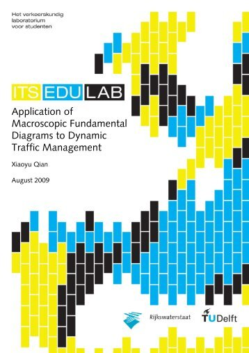 Application of Macroscopic Fundamental Diagrams to ... - ITS Edulab