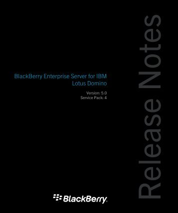 BlackBerry Enterprise Server for IBM und Lotus Domino Release ...