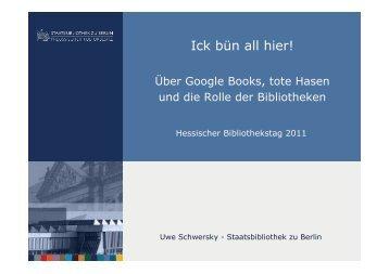 Ick bün all hier! - Deutscher Bibliotheksverband e.V.