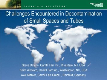 challenges encountered in decontamination of small spaces and tubes