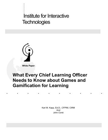 What Every Chief Learning Officer Needs to Know about ... - Karl Kapp