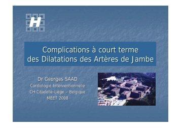 Complications à court terme des Dilatations des Artères de Jambe